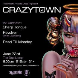 Crazy Town w/ Sharp Tongue, Revolver, Dead Till Monday https://events.ticketprinting.com/event/crazytown916